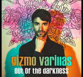 Gizmo Varillas Out Of The Darkness Review Kritik