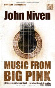 John Niven Music From Big Pink Review Kritik