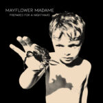 Prepared For A Nightmare Mayflower Madame Review Kritik