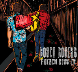Bosco Rogers French Kiss Review Kritik