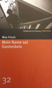 Max Frisch Mein Name sei Gantenbein Buch Kritik
