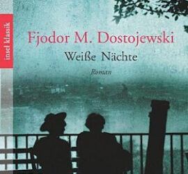 Fjodor Dostojewski Helle Nächte Kritik Rezension