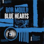 Bob Mould Blue Hearts Review Kritik