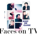 Faces On TV Keep Me Close Review Kritik