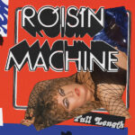 Roisin Machine Róisín Murphy Review Kritik