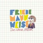 Friedemann Weise Das Weise Album Review Kritik