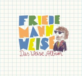 Friedemann Weise Das Weise Album Review Kritik