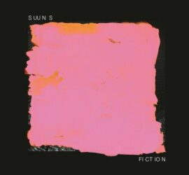 Suuns Fiction Review Kritik