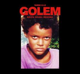Tarek K.I.Z. Golem - Ralph Heidel Rework Review Kritik