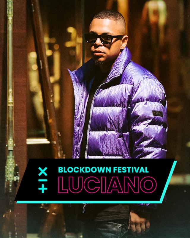 Luciano Blockdown Festival