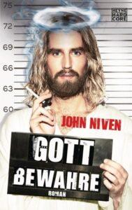 John Niven Gott bewahre Buchkritik Rezension