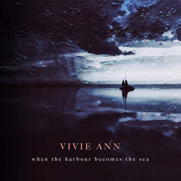 Vivie Ann When The Harbour Becomes The Sea review Kritik