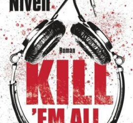 John Niven Kill 'em all Buchkritik Review