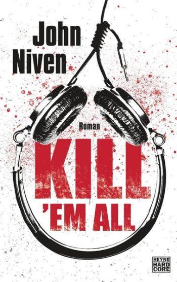 John Niven Kill 'em all Buchkritik Review