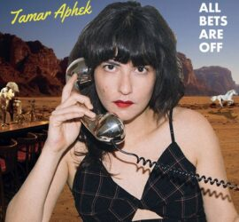 Tamar Aphek All Bets Are Off Review Kritik