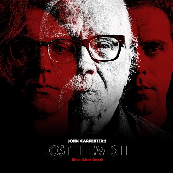 John Carpenter Lost Themes III: Alive After Death Review Kritik