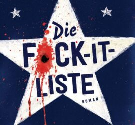 John Niven Die Fuck-It-Liste Kritik Rezension