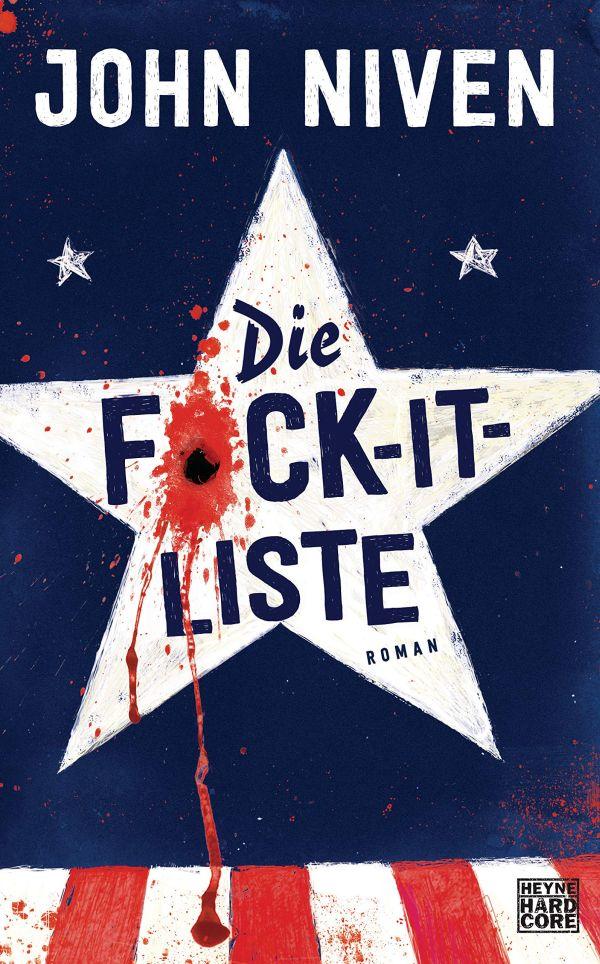 John Niven Die Fuck-It-Liste Kritik Rezension