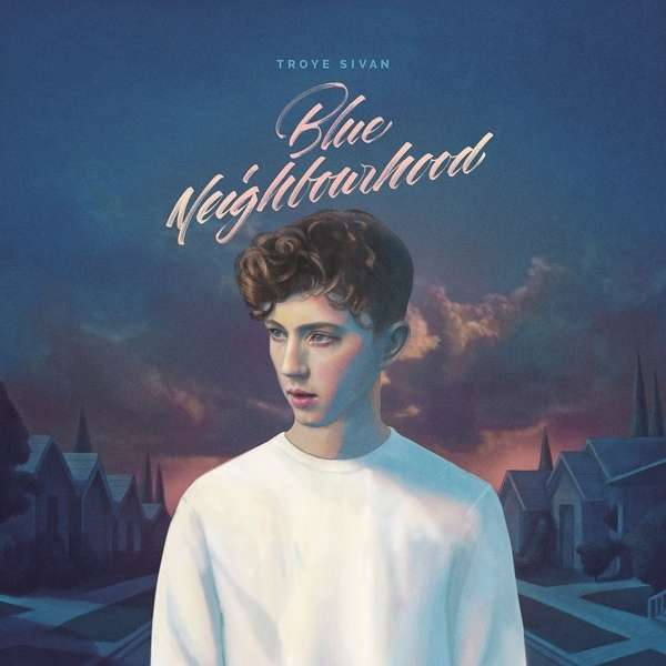 Troye Sivan Blue Neighbourhood Review Kritik