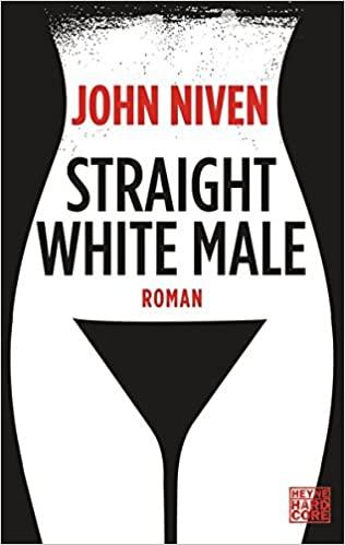 John Niven Straight White Male Review Kritik