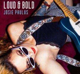 Josie Paulus Loud & Bold Review Kritik