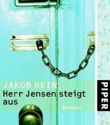 Jakob Hein Herr Jensen steigt aus Kritik Rezension